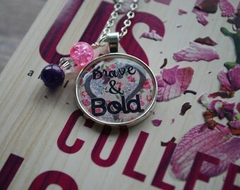 "It Ends With Us Inspired Necklace/Keychain ""Brave & Bold"" ""Naked Truths Aren't Always Pretty"" Quote"