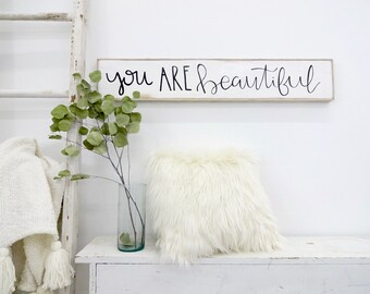 you are beautiful black and white rustic wood sign