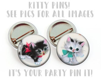 "Kitten Cat Theme Birthday Party Favors Vintage Images 1"" Pinback Buttons, Flat back buttons, Cat Magnets, Kitten Baby Shower Pins"