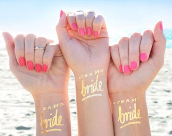 Team Bride Gold Tatoos for Bridesmaids Gift or Bachelorette Party