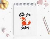 Typography Notebook, Fox Sake notebook, cute fox, Secret Santa, Quote Notebook, Personalised Notebook, Christmas Gift, Planner Notebook