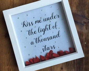 Kiss me under the light of a thousand stars - perfect for Valentine's Day