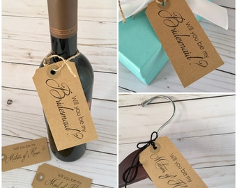 Will you be my Bridesmaid, Will you be my Maid Of Honor Tags, Asking Bridesmaid, Wine Bottle Favor, Bridesmaid Invitation, Dress Hanger