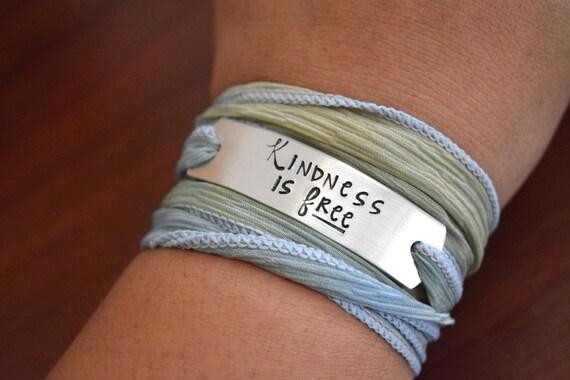 Kindness is free~Hand Stamped Ribbon Wrap Bracelet