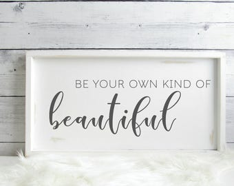 Be Your Own Kind of Beautiful Wood Sign, Girl Nursery Decor, 25.5 x 13.5 inches