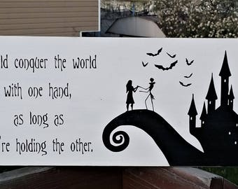 Nightmare Before Christmas, Wood Sign, I Could Conquer The World With One  Hand,