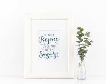 He will Rejoice Print, Digital Download, Hand lettered Print