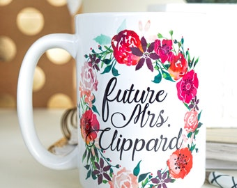 Bride To Be Coffee Mug - Engaged Gift Idea - Watercolor Wreath Coffee Mug - Future Mrs Mug - Bridal Shower Gift - Engagement - Wedding Mug