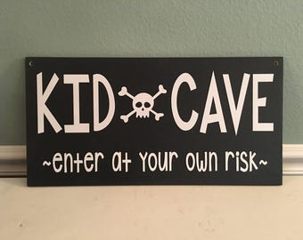 Kids Cave Sign | Play Room Sign Decor | Enter at your own Risk | Boys Girls Toy Room Sign |  | Boys Hideaway Sign | Kids Hideaway