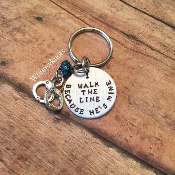 Police Wife keychain- Policeman keychain -because he's mine, I walk the line keychain/ accessories. Hand stamped.