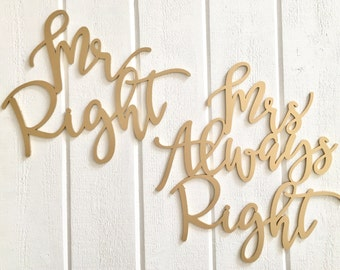 Mr Right & Mrs Always Right Chair Signs, Laser Cut Wedding Chair Backs Decorations Cute Chair Signs by Ngo Creations