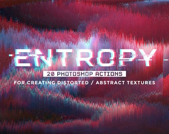 Entropy:  Set of 20 Photoshop Glitch actions - Photoshop actions - Digital resources - Glitch effect - Abstract textures