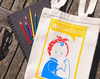 We Can Do It! Canvas Tote Bag, Reusable Market Bag, Library Bag, 100% Cotton. We Can Do It.