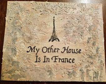 My Other House is in France Mixed Media Painting