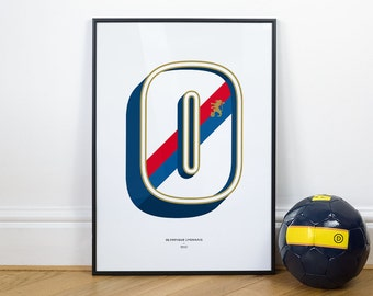 O is for Olympique Lyonnais, Football Typography Print