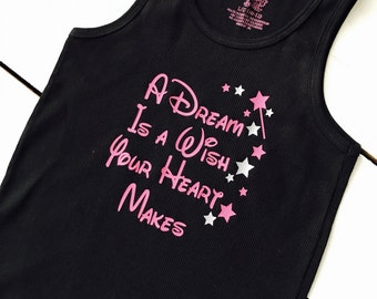 READY TO SHIP A Dream Is A Wish Your Heart Makes Youth Tank Disney Trip Vacation Shirts Tinkerbell