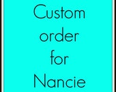 Custom listing for Nancie