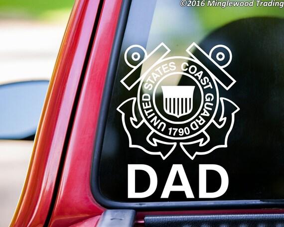 Coast Guard Dad Vinyl Decal Sticker 5 5 Quot X 7 Quot Uscg United
