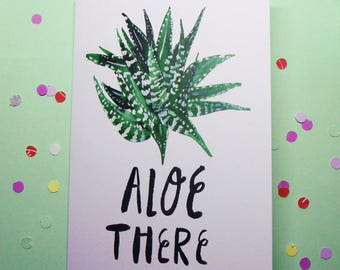 Aloe There A6 Greeting Card