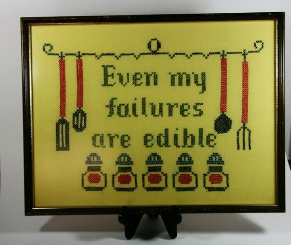 Framed kitchen cross stitch-even my failures are edible-vintage ...