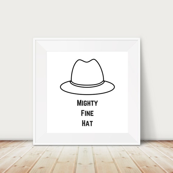 Might Fine Hat Printable I Printable I Mighty Fine I Gallery Wall I Hipster I Hat I Office I Printable I Office Decor I Black I Teal