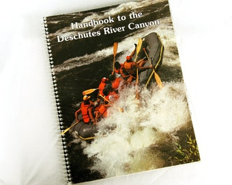 1979 Deschutes River Canyon Guide Handbook James Quinn Spiral Bound Paperback Outdoor Rafting Northwest