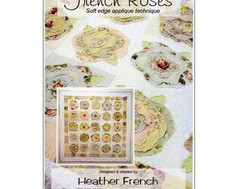 French Roses Quilt Pattern by Heather French