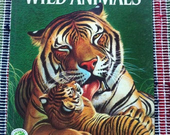 The Big Book Of Wild Animals Text By Felix Sutton Pictures By Bob Kuhn 1975 Printing