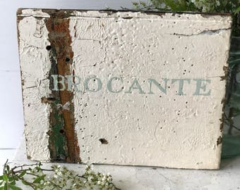 Hand painted vintage reclaimed wood Brocante sign