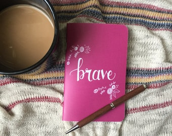 Pocket Journal // Brave Notebook // Be Brave