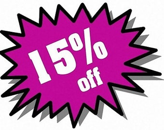 Get a 15% discount on all your purchases!!!