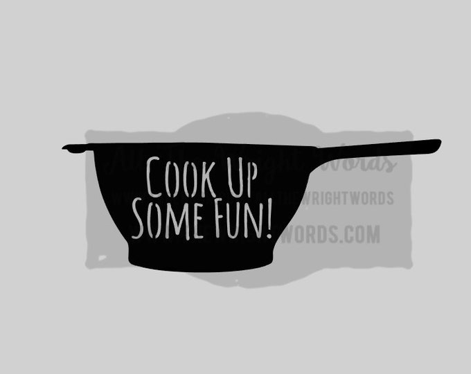 """FREE SHIPPING //  10.8x3.8"""" Cook Up Some Fun! Vinyl Decal - Pressure Cooker Decal - IP - Decal  - Cooking - Home - Kitchen"""