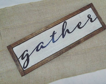 GATHER- Wood Sign Framed - Calligraphy Script Style Font