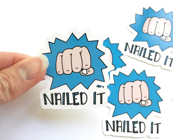 Nailed It Stickers