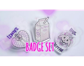 Badge SET- all 3 <3