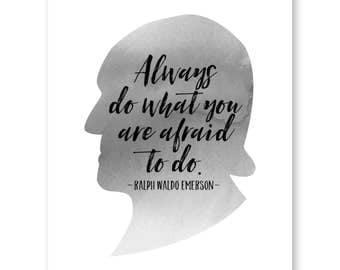 Always Do What You Are Afraid To Do, Ralph Waldo Emerson Art Quote Print, Reading Book Art Print, Literature Art Print, Literary Prints