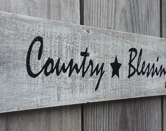 Rustic Wooden Country Blessings sign, made  from Reclaimed Wood 4 inches by 14 inches.