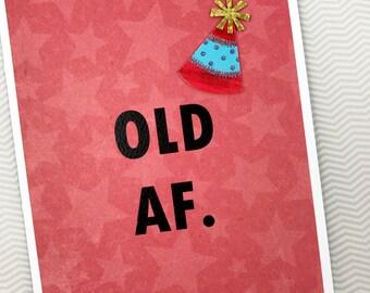 Old AF Birthday card