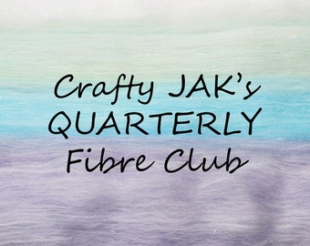 QUARTERLY (3 months) Subscription to Crafty JAK's Carded Fibre Club