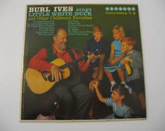 Burl Ives - Little White Duck & Other Children's Favorites - Circa 1959