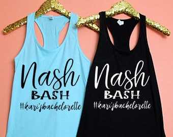 Bachelorette Party Shirts, Nash Bash, Nashville Bachelorette Party, Bridesmaid Gift, Nashville Bachelorette, Bachelorette Party Favor