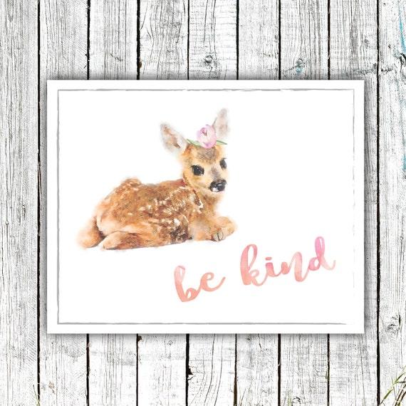 Nursery Wall Art, Fawn, Be Kind, Woodland, Watercolor, Digital Download Size 8x10 #604