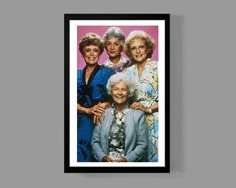 Golden Girls Poster Print - Dorothy Rose Blanche Sophia - Classic TV 80's