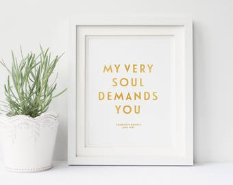 Jane Eyre, My Very Soul Demands You, Charlotte Bronte - Real Gold Foil Print, A4 Typographic Print