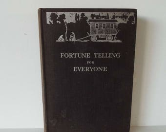 Vintage 1930's Fortune Telling For Everyone Hardback Book 1st Edition Palmistry Reading Palms Tea Leaves Cards Hands Marriage Birthdays