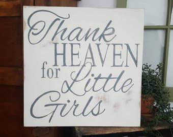 Thank Heaven for Little Girls, Baby girl nursery, nursery sign, nursery wall art, little girl room, girl wall art, baby shower gift