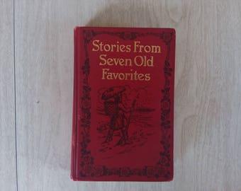 "Vintage Children's Hour ""Stories from Seven Old Favorites"" 1907"
