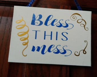 """Bless This Mess - 5"""" x 7"""" Canvas Sign"""