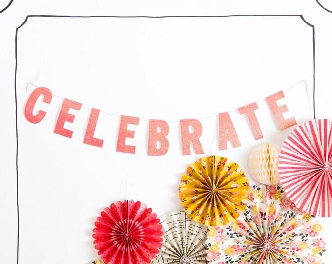 Celebrate Banner, SALE Pink Banner, Pink GlitterBanner for Engagement Party, Wedding Celebration Banner, Bridal Shower Banner, msp206
