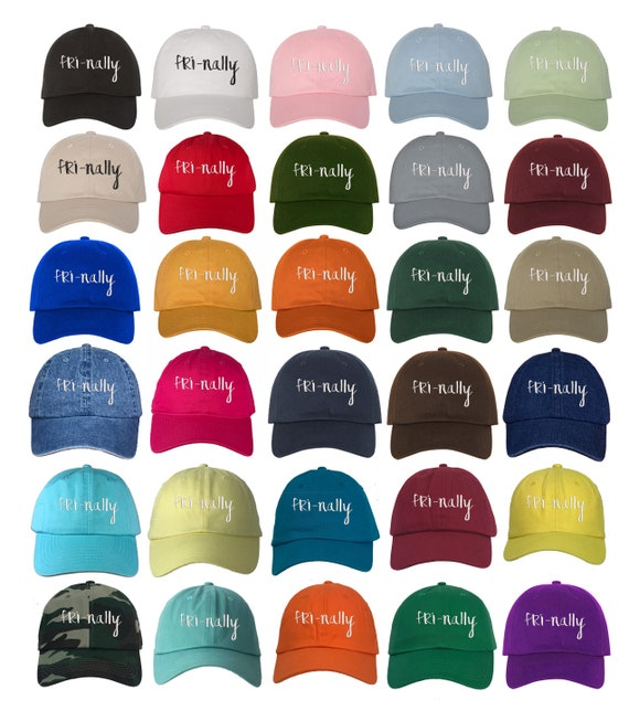 FRI-NALLY Dad Hat, Friday Dad Hat, It's Friday Finally Embroidered TGIF Baseball Cap Hat - Multiple Colors